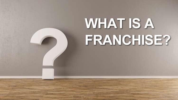 Franchise definition what is a franchise